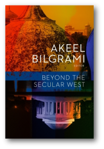 Beyond the Secular West Akeel Bilgrami
