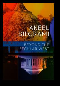 Beyond the Secular West Akeel Bilgrami