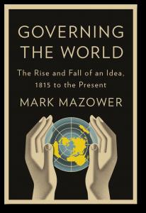Governing the World - Mazower