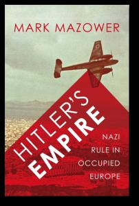 Hitler's Empire - Mazower