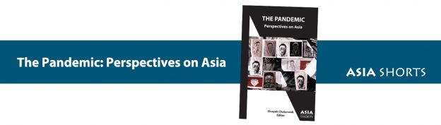 The Pandemic: Perspectives on Asia